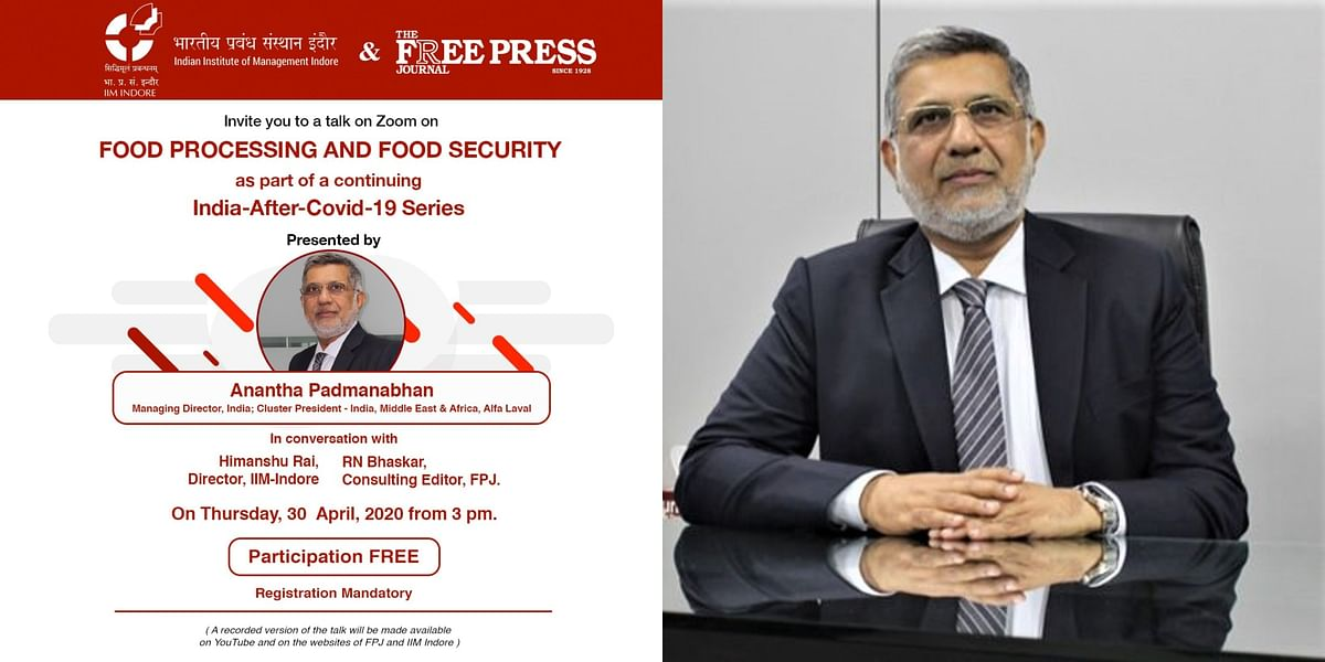 India after COVID-19: Food processing and security industry needs a major investment, says Anantha Padmanabhan, the MD of Alfa Laval