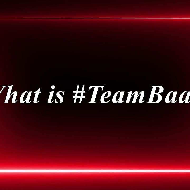What is #TeamBaan? Here's all you need to know