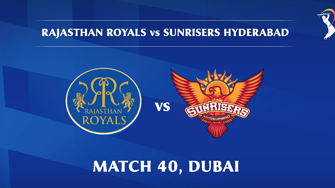 Rajasthan Royals vs Sunrisers Hyderabad LIVE: Score, commentary for the 40th match of Dream11 IPL