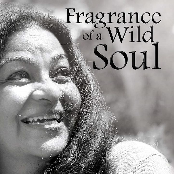 Fragrance of a Wild Soul review: The author distils her own experiences to draw life lessons