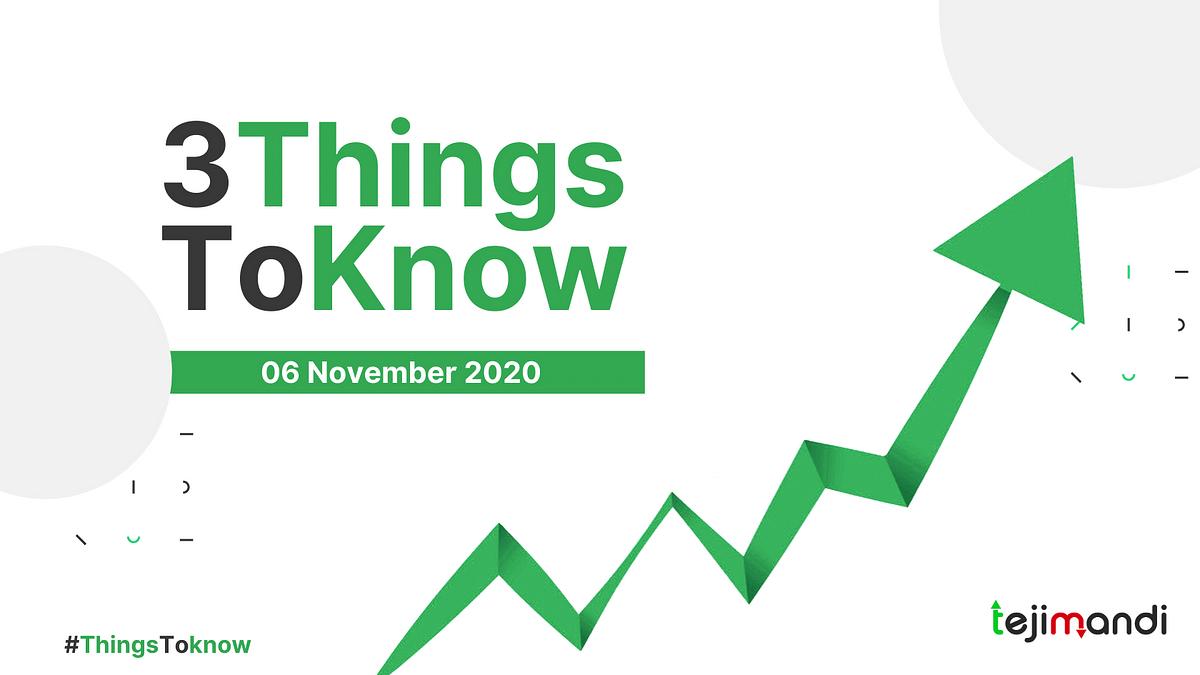 Three things to know for Teji Mandi investors on November 6, 2020