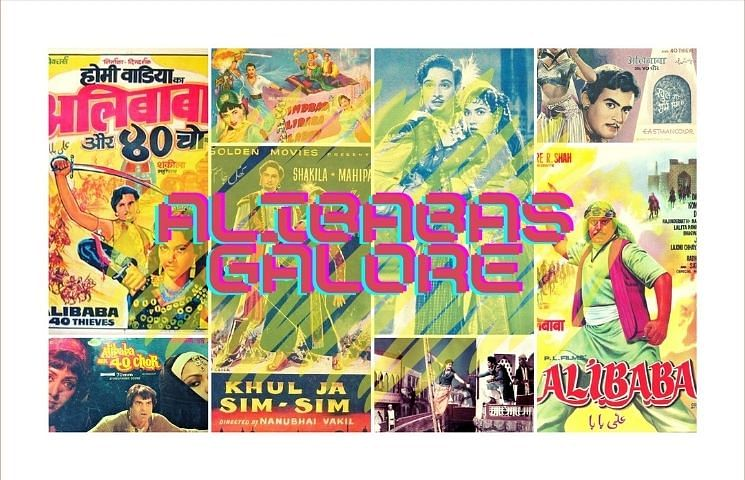 Bollywood movies, which were once fascinated by the adventures of Alibaba and the 40 Thieves.