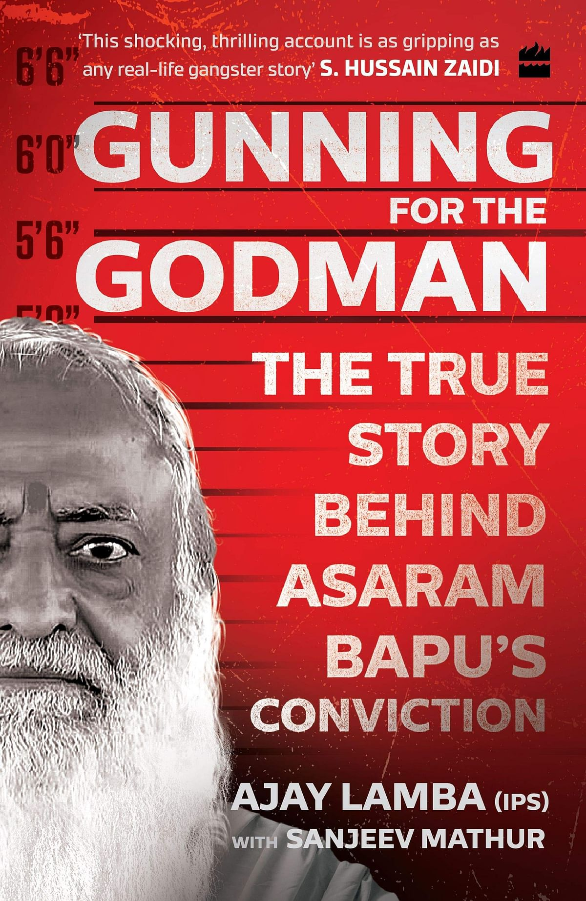Gunning for The Godman review: A first-hand account of Asaram's arrest and conviction