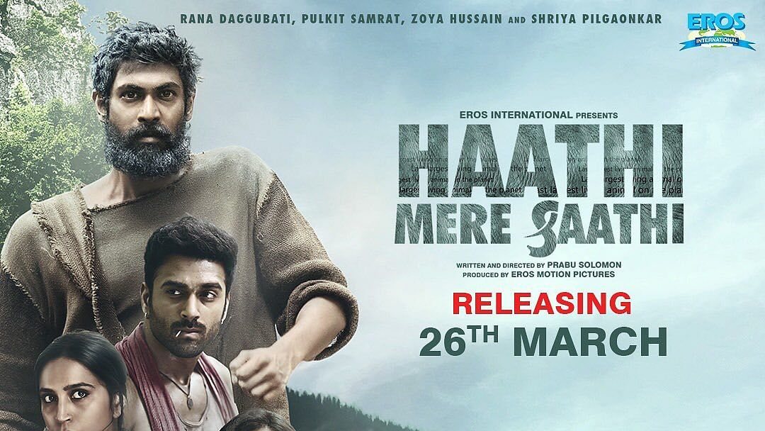 Haathi Mere Saathi: Rana Daggubati's trilingual film to release on March 26