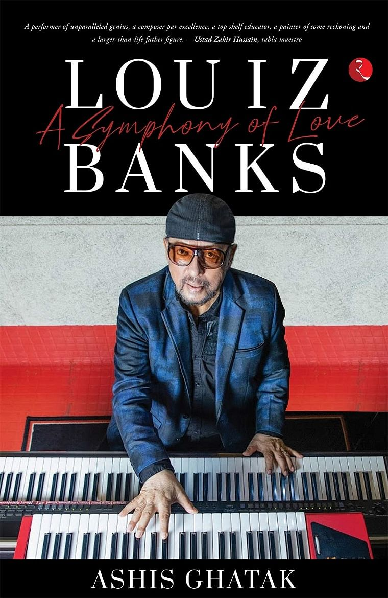 Louiz Banks - A Symphony of Love review: An engaging biography