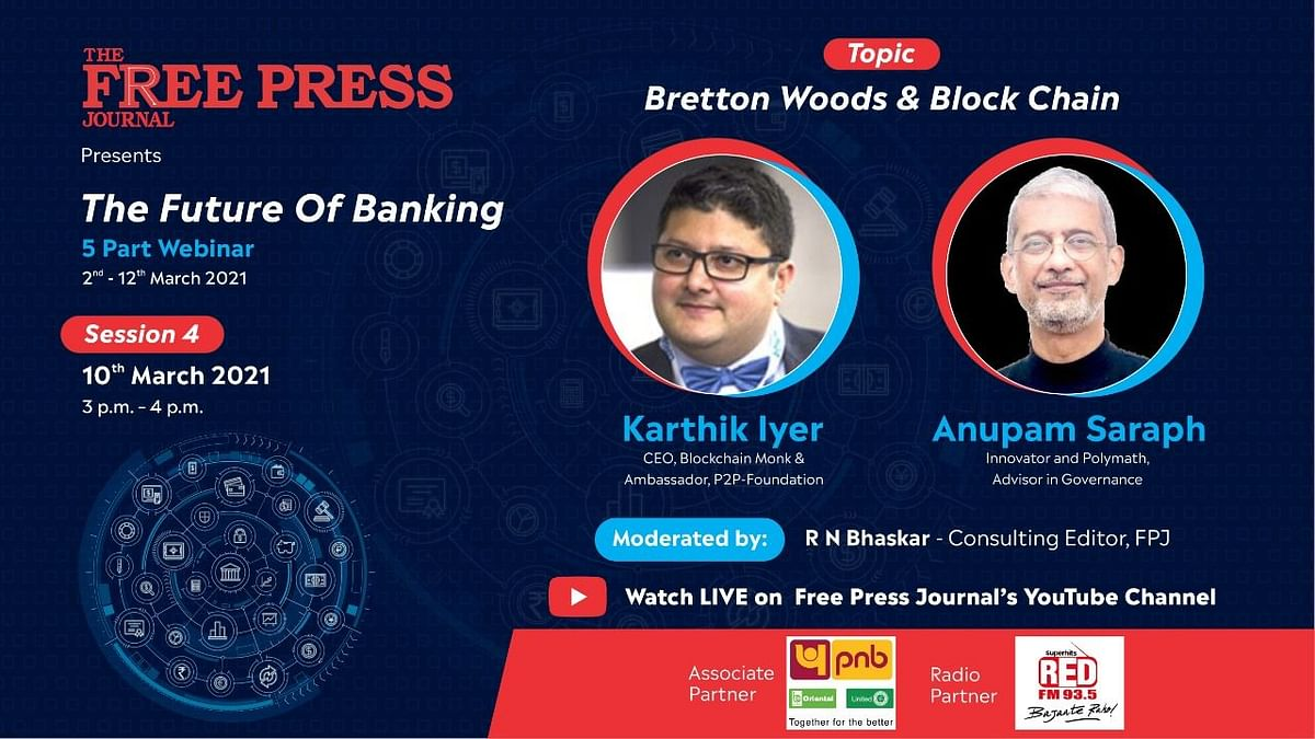 Watch: P2P-Foundation's Karthik Iyer and Innovator Anupam Saraph to talk about cryptocurrency's backbone blockchain at the Future of Banking