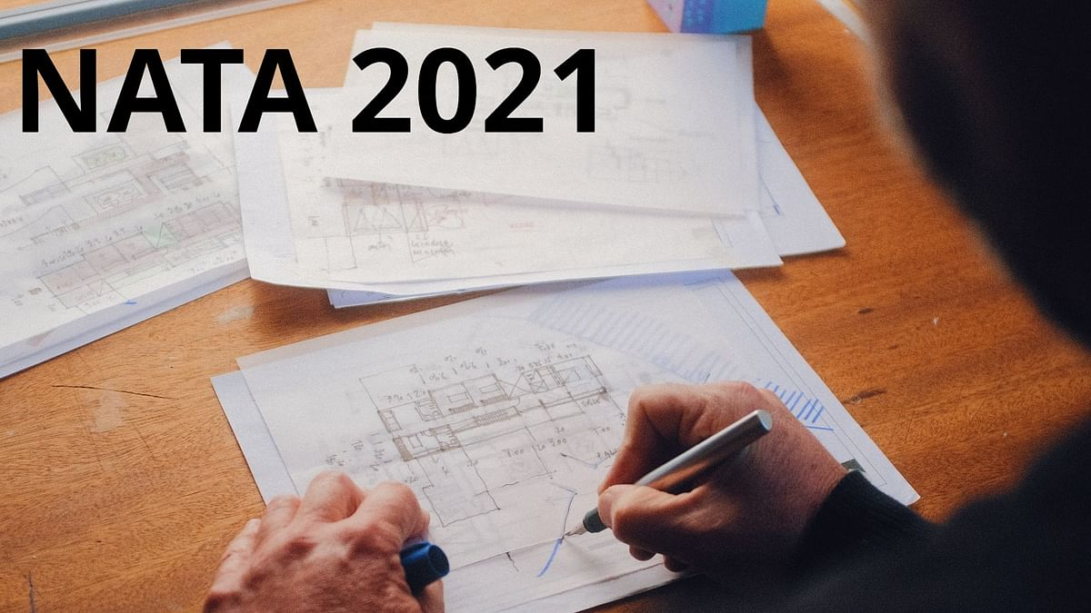 NATA 2021: Architecture entrance on April 10, June 12; registration to begin tomorrow at nata.in