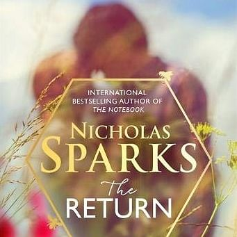 The Return review: A dreamsque romance by Nicholas Sparks