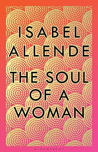 Perhaps, Isabel Allende's pandemic offering holds the key to what women want, writes Deepa Gahlot
