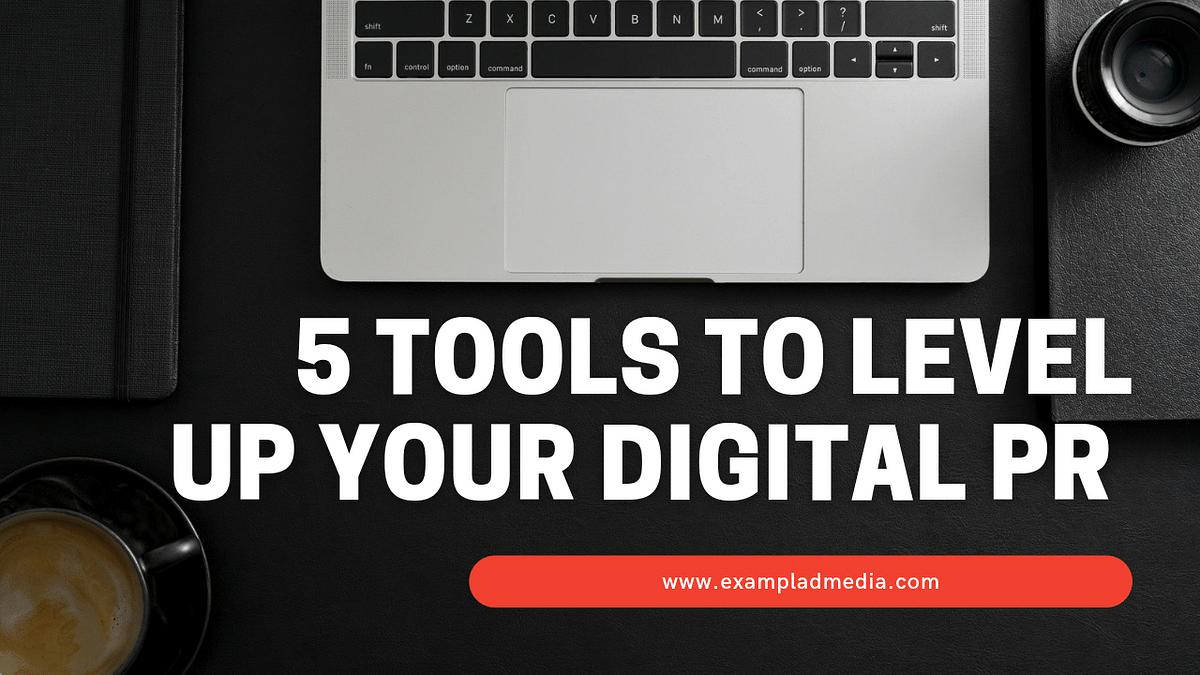Examplad Media's Founder Jitesh Tilwani lists 5 Digital PR tools to level up your PR game