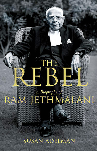 The Rebel: A<br />Biography of<br />Ram Jethmalani<br />Susan Adelman<br />Sobha De Books<br />Pages: 607<br />Price: Rs 699
