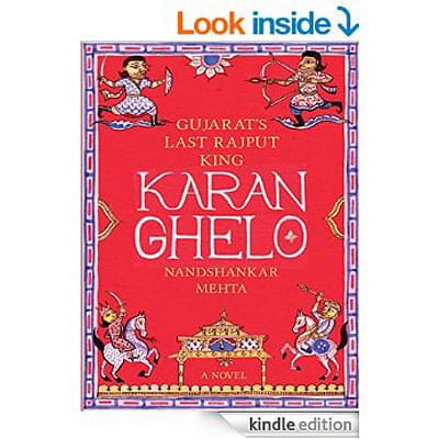 Gujarat's Last Rajput King: Karan Ghelo