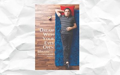 Book Review: Dream With Your Eyes Open – Ronnie Screwvala