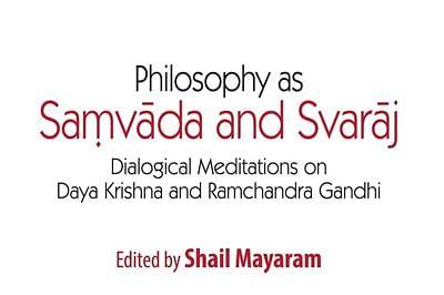 Book Review: Philosophy as Samvada and Svaraj