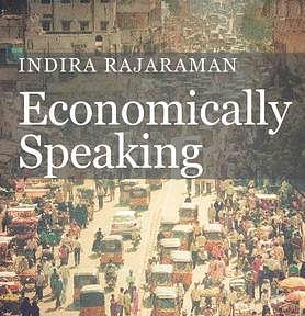 Indira Rajaraman's – Economically Speaking