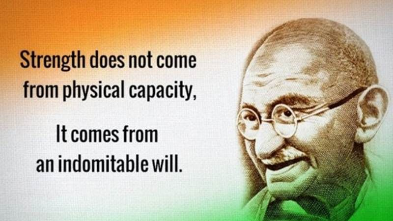 10 Mahatma Gandhi quotes to help you through the toughest days of your life