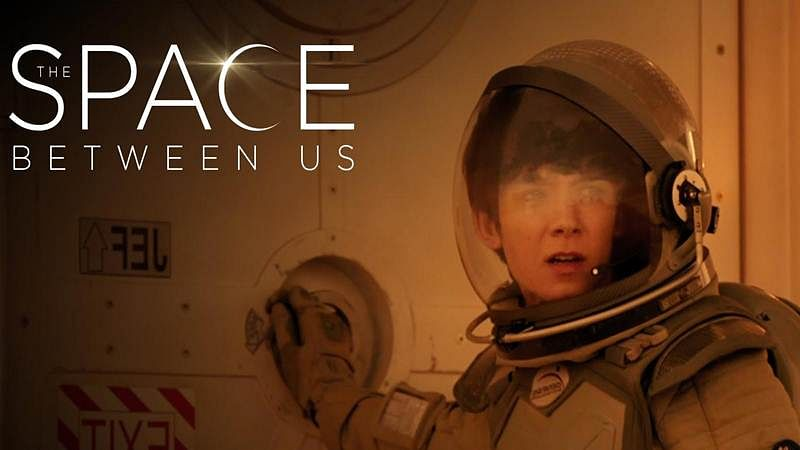 The Space Between Us: A Perfect romantic sci-fi flick