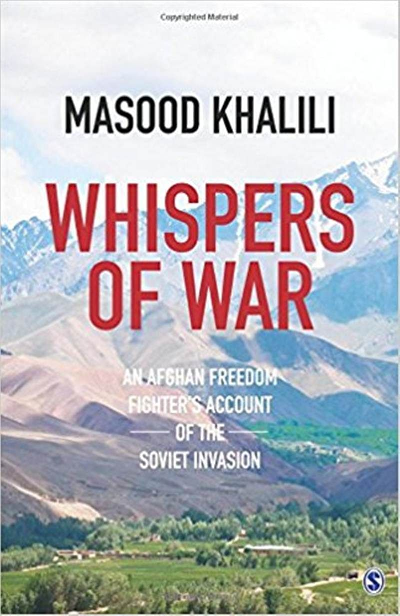 Whispers of War: An Afghan Freedom Fighter's Account of the Soviet Invasion- Review