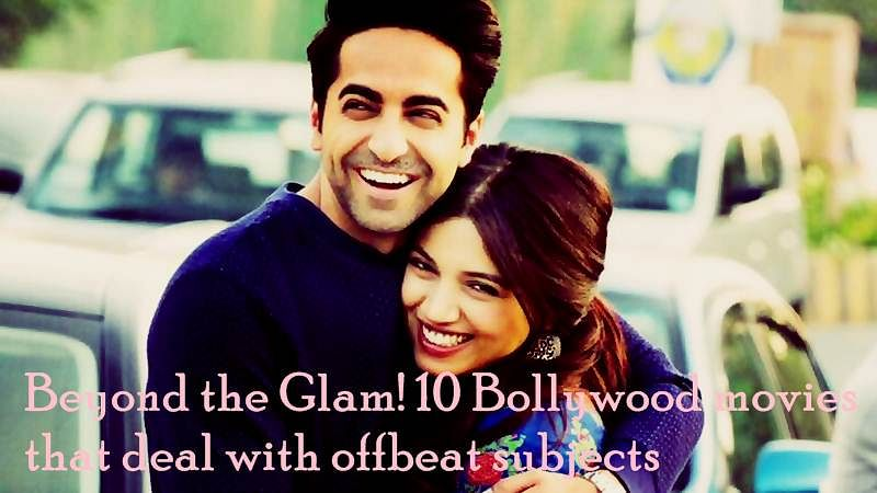 Beyond the Glam! 10 Bollywood movies that deal with offbeat subjects