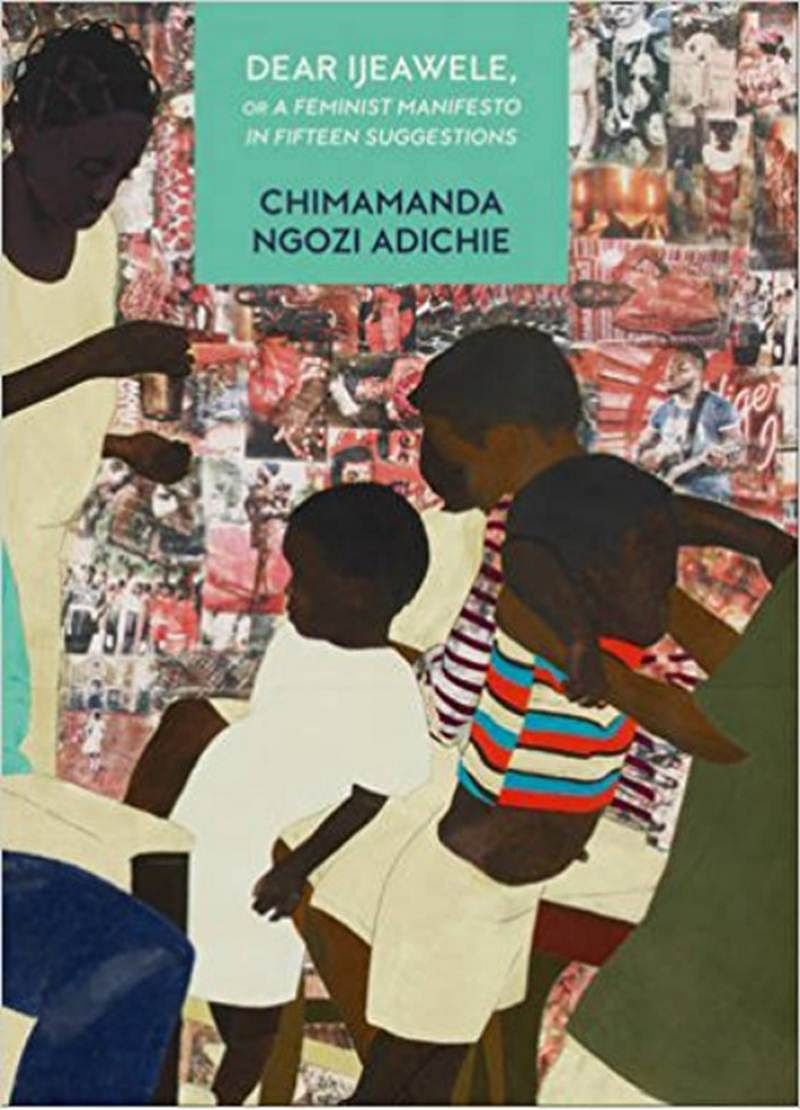 Dear Ijeawele or a Feminist Manifesto in Fifteen Suggestions: Review