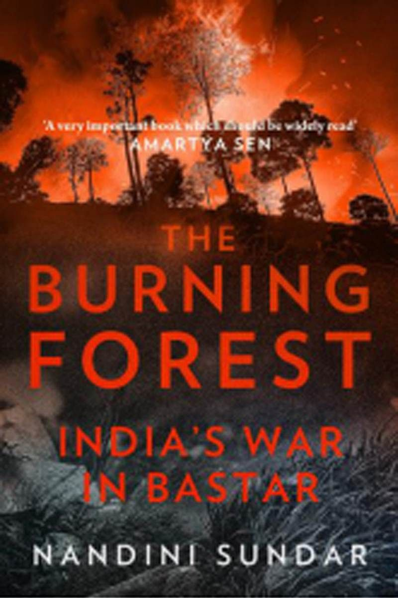 The Burning Forest: India's War in Bastar- Review