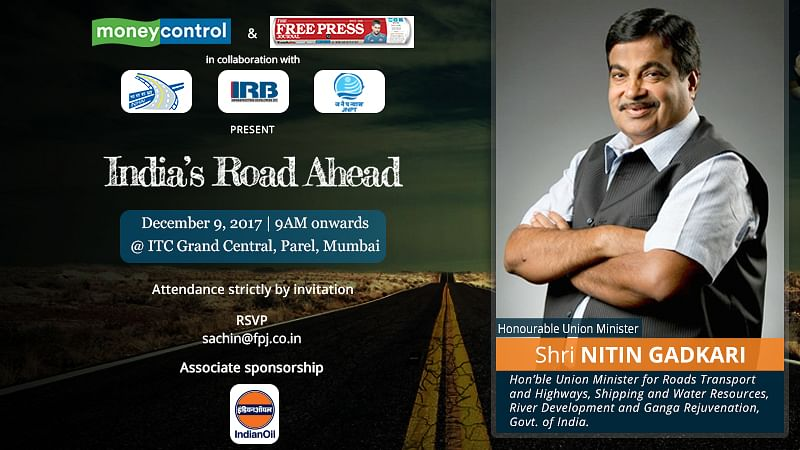 Nitin Gadkari to empower 'India's Road Ahead': A conference by Free Press Journal and Moneycontrol