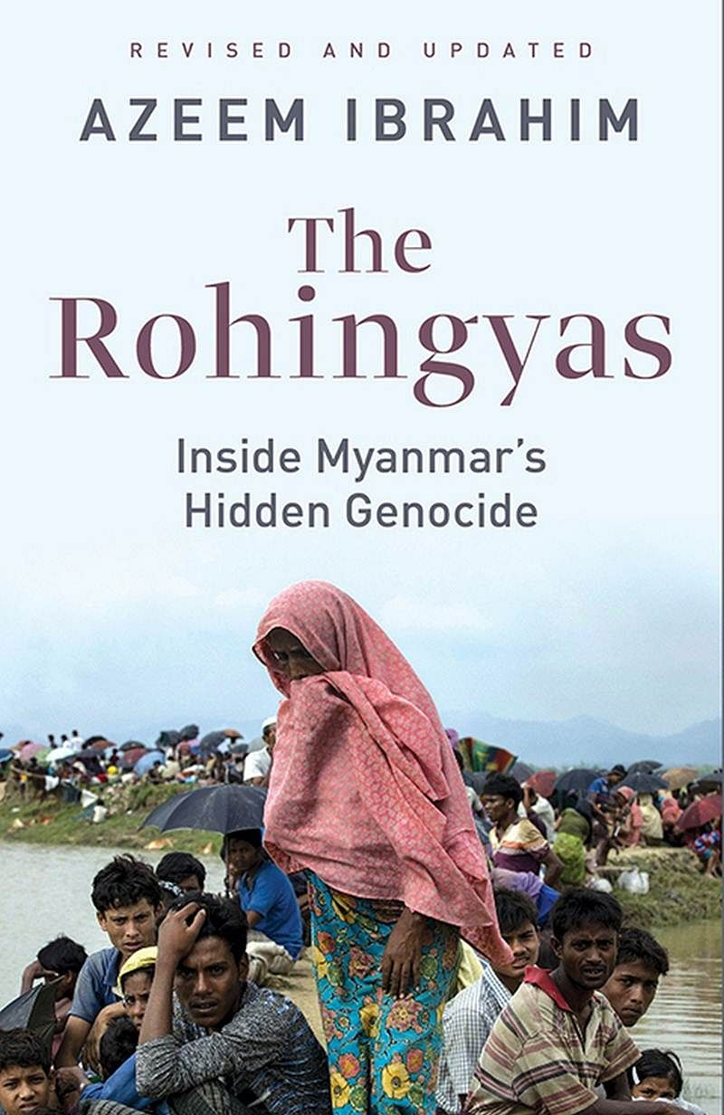 The Rohingyas: Inside Myanmar's Hidden Genocide by Azeem Ibrahim- Review