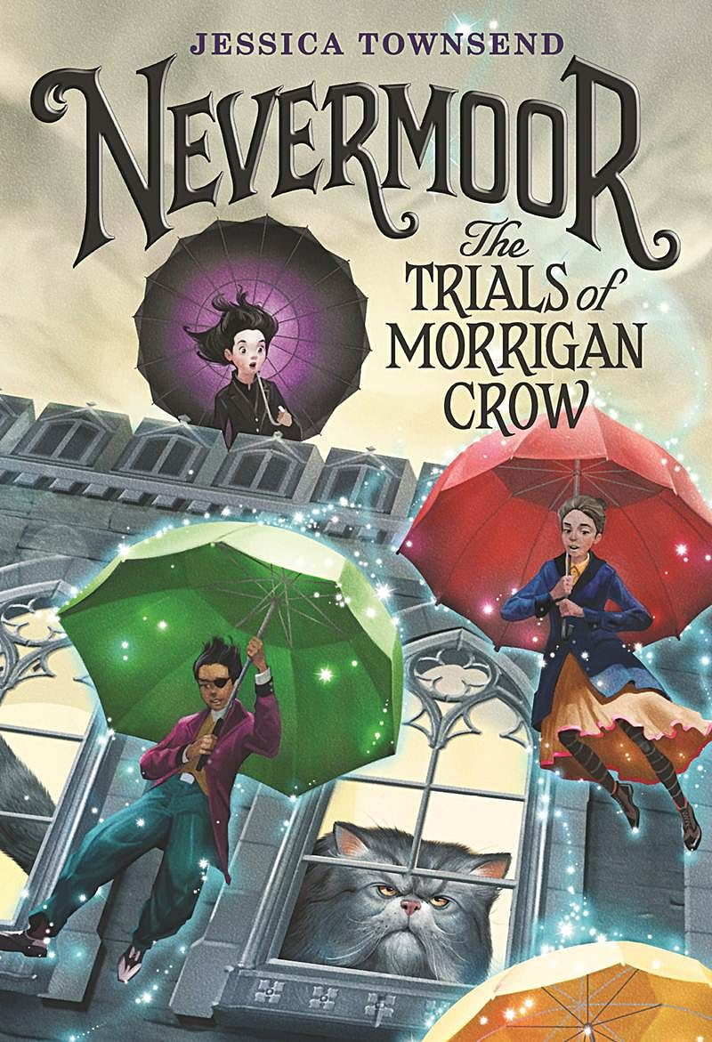Nevermoor: The Trials of Morrigan Crow by Jessica Townsend- Review