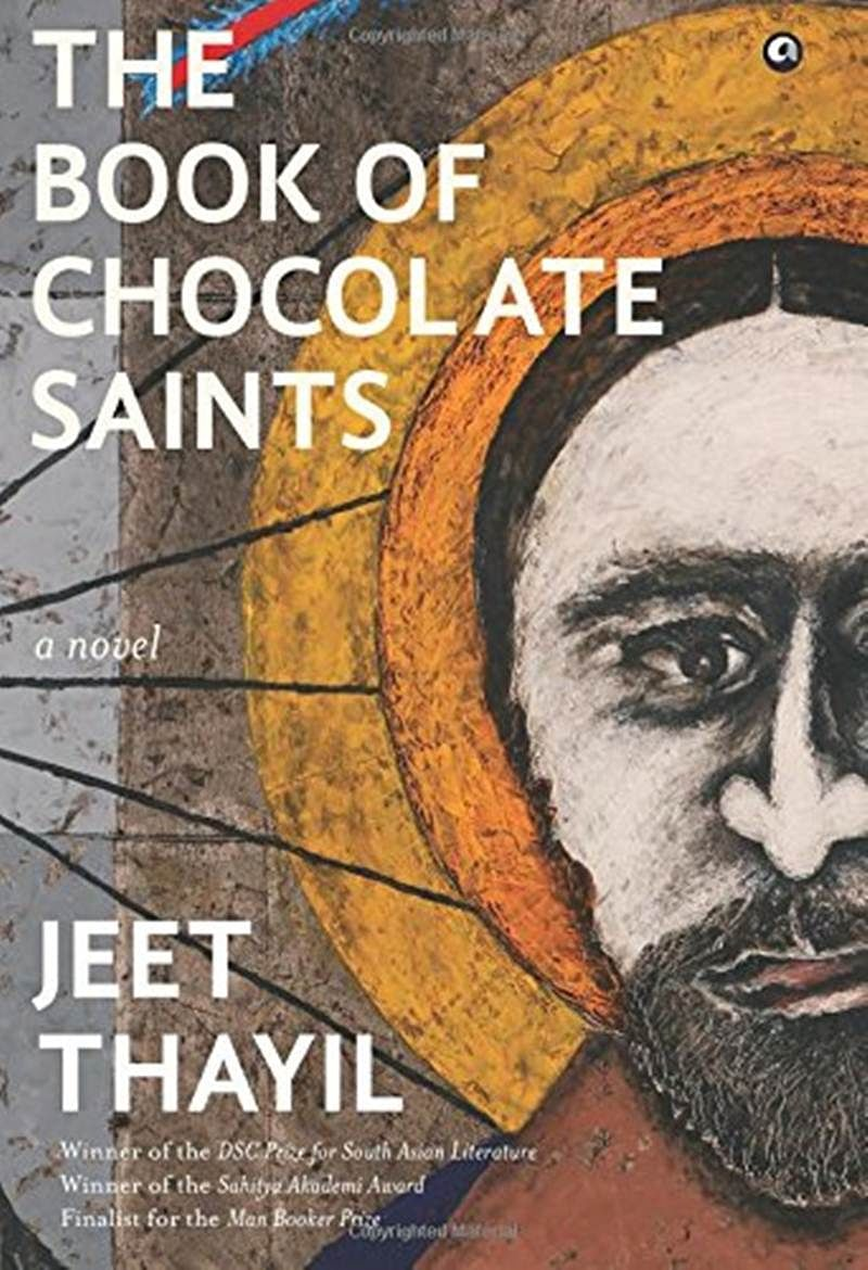 The Book of Chocolate Saints by Jeet Thayil: Review
