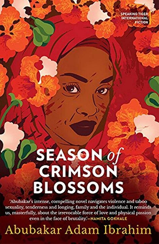Season of Crimson Blossoms by Abubakar Adam Ibrahim: Review