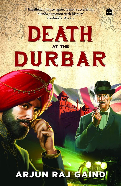 Death at the Durbar by Arjun Raj Gaind: Review