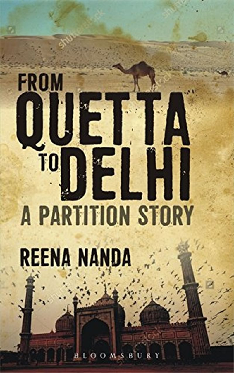 From Quetta to Delhi: A Partition Story by Reena Nanda- Review