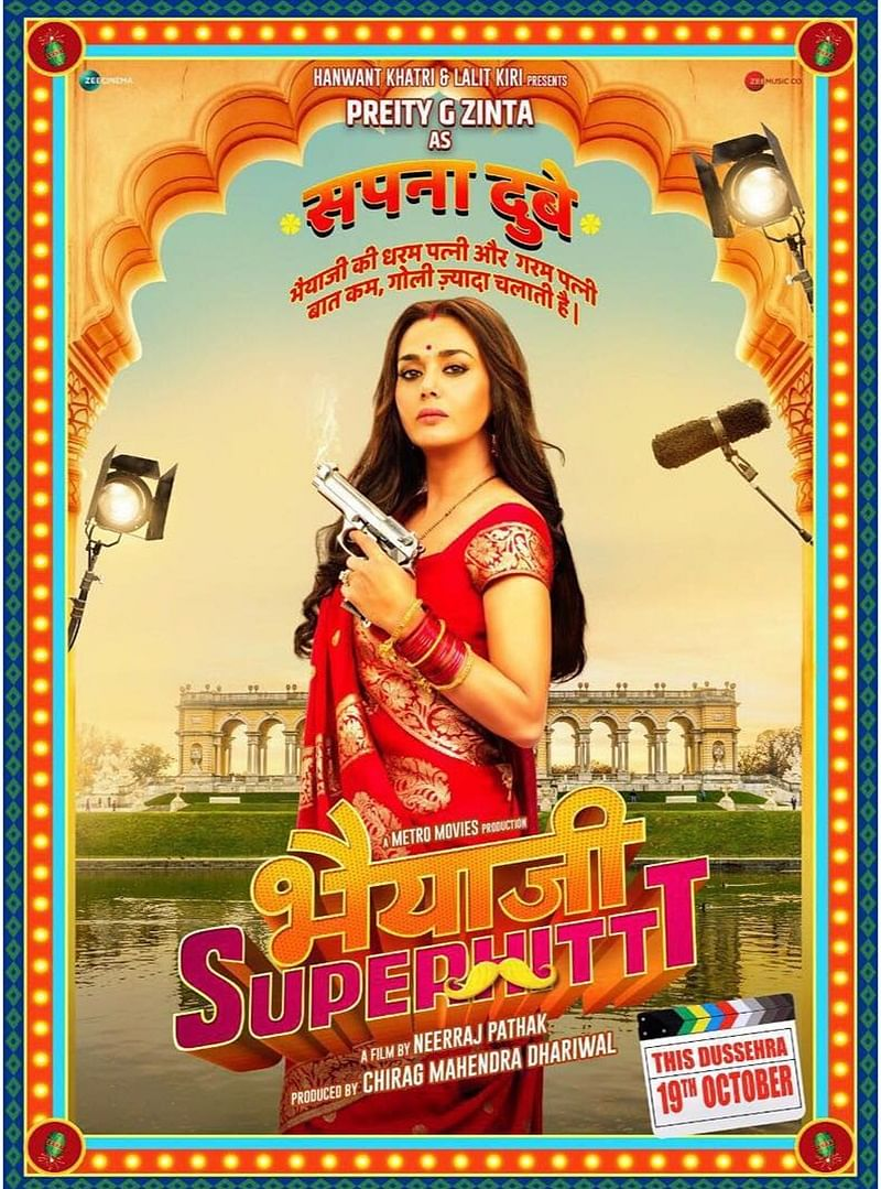 Desi Pataka! Preity Zinta is back with 'Bhaiaji Superhit""