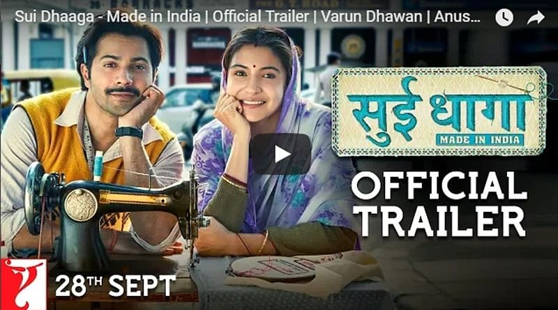 Sui Dhaaga – Made In India Trailer: Varun Dhawan, Anushka Sharma spin the wheel for traditional handicrafts