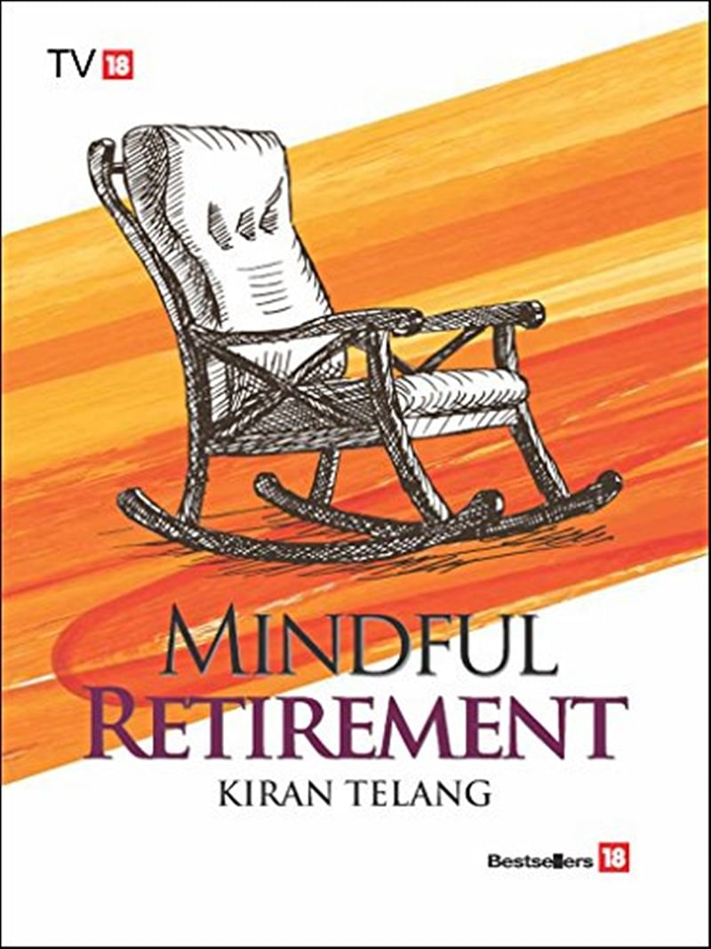 Mindful Retirement by Kiran Telang: Review