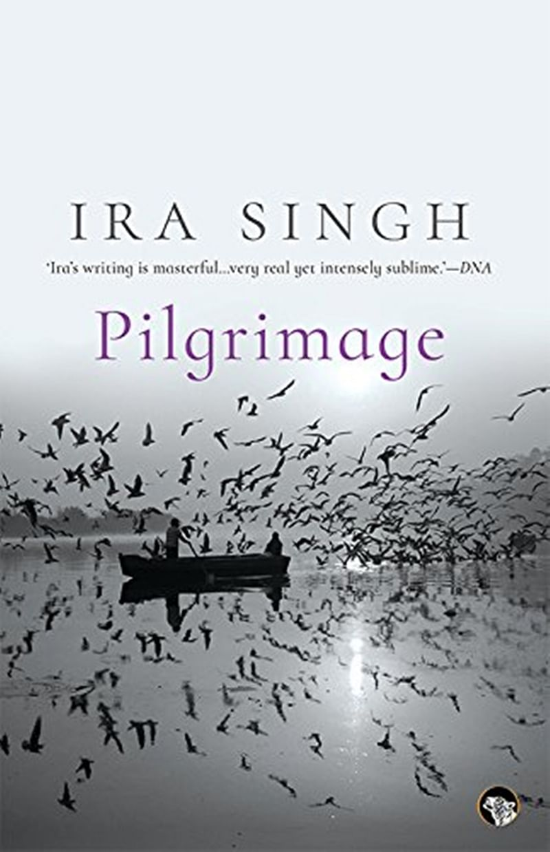 Pilgrimage by Ira Singh: Review