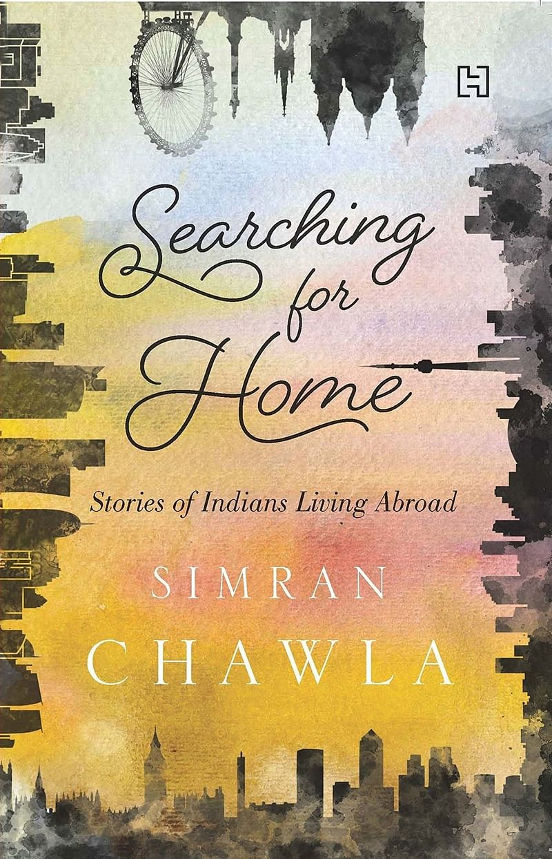 Searching for Home: Stories of Indians Living Abroad by Simran Chawla- Review