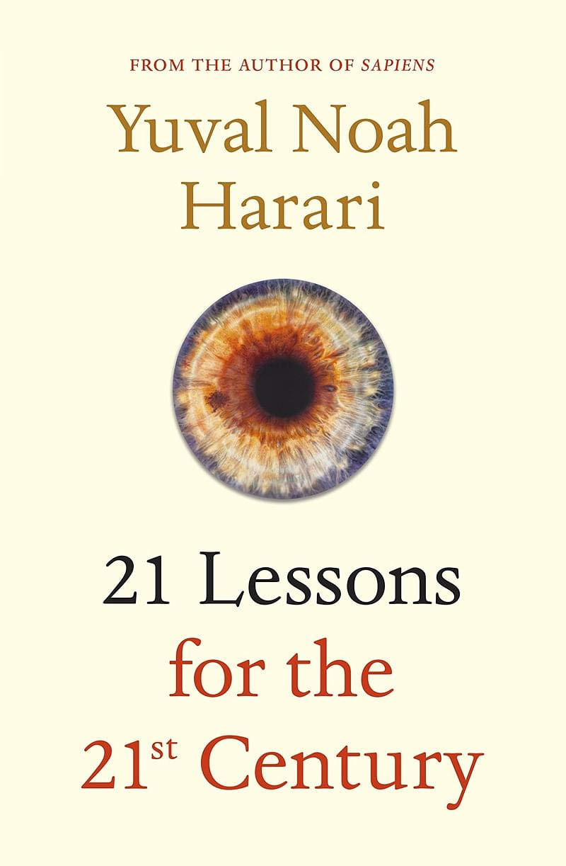 21 Lessons for the 21st Century by Yuval Noah Harari: Review