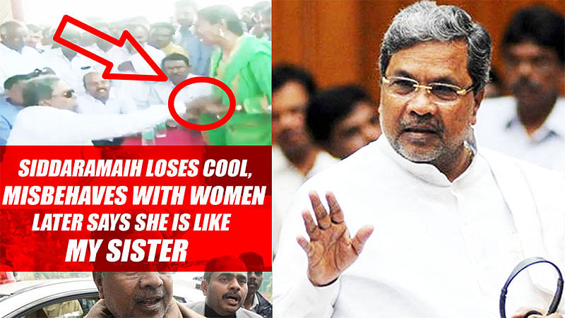 Siddaramaih loses cool, Misbehaves With Women; later Says She Is Like My Sister