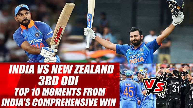India vs New Zealand 3rd ODI: Top 10 Moments From India's Comprehensive Win