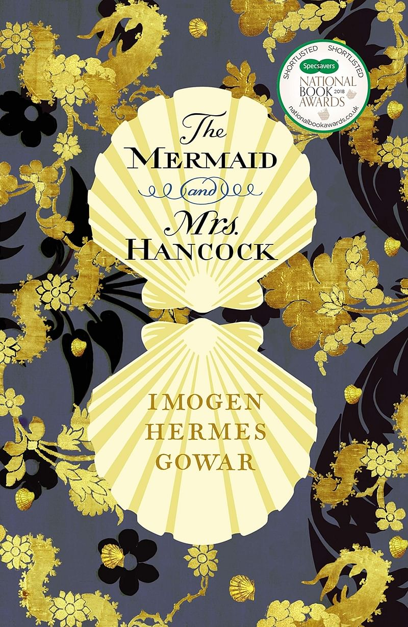 The Mermaid and Mrs Hancock by Imogen Hermes Gowar: Review