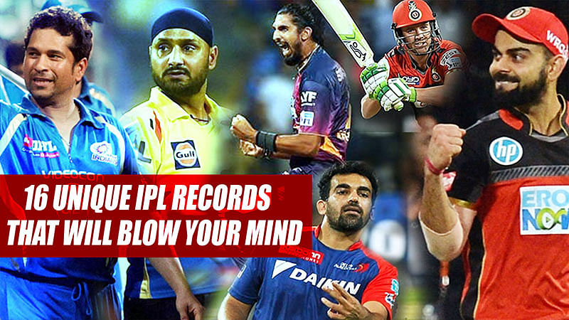 16 Unique IPL Records That Will Blow Your Mind