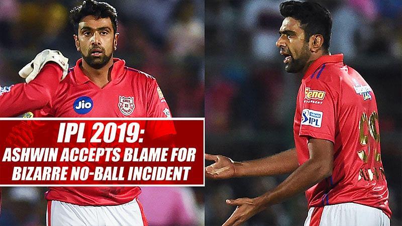 IPL 2019: Ashwin Accepts Blame For Bizarre No-Ball Incident