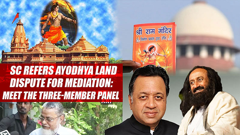 SC refers Ayodhya land dispute for mediation: Meet the three-member panel