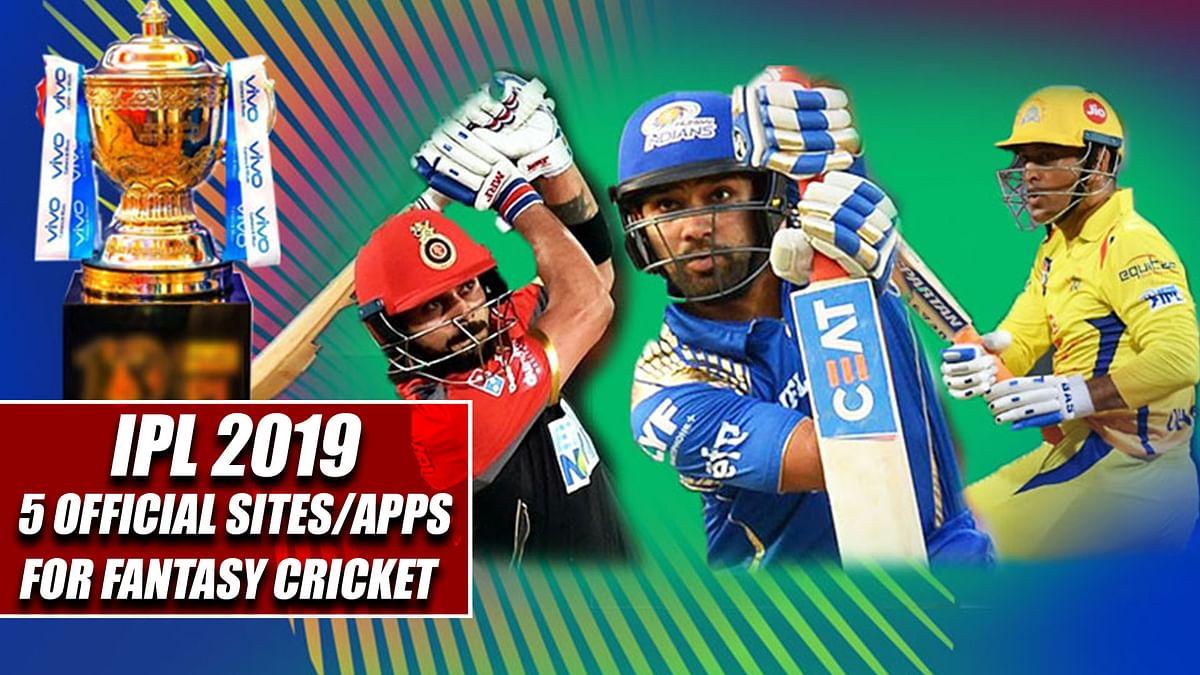 IPL 2019: 5 Official Sites/Apps For Fantasy Cricket