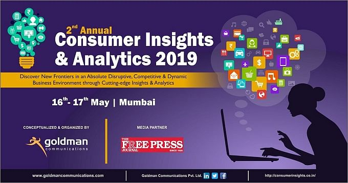 Future proof your Brand at the 2nd Annual Consumer Insights & Analytics Summit, to be held on 16th & 17th May 2019 in Mumbai