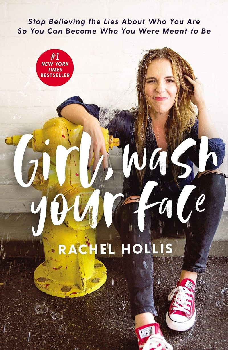 Girl, Wash Your Face by Rachel Hollis: Review