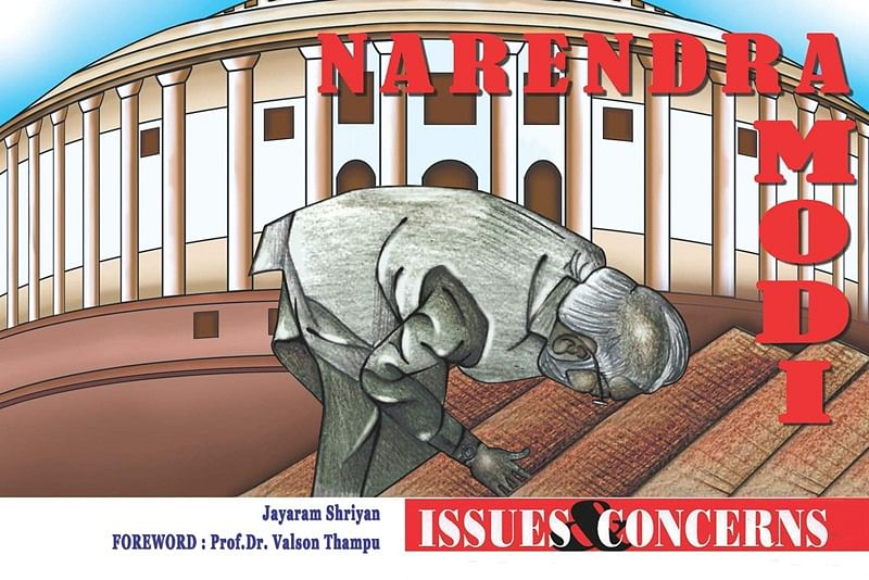Narendra Modi: Issues & Concerns by Jayaram Shriyan – Review