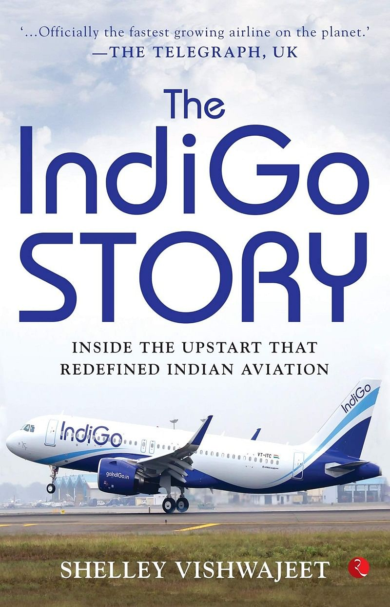 The IndiGo Story by Shelley Vishwajeet: Review