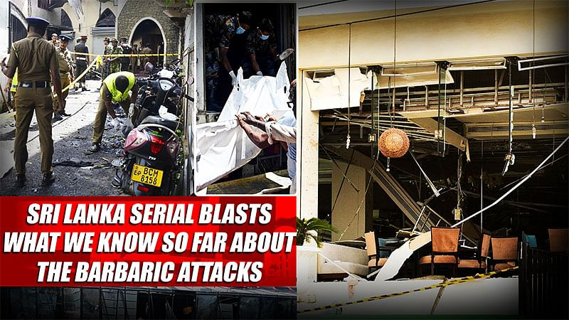 Sri Lanka Serial Blasts: What We Know So Far About The Barbaric Attacks